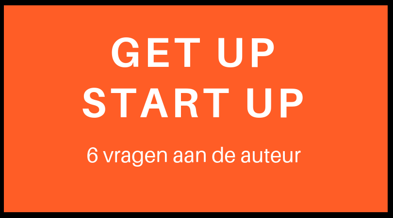 Interview met de auteur van Get up start up