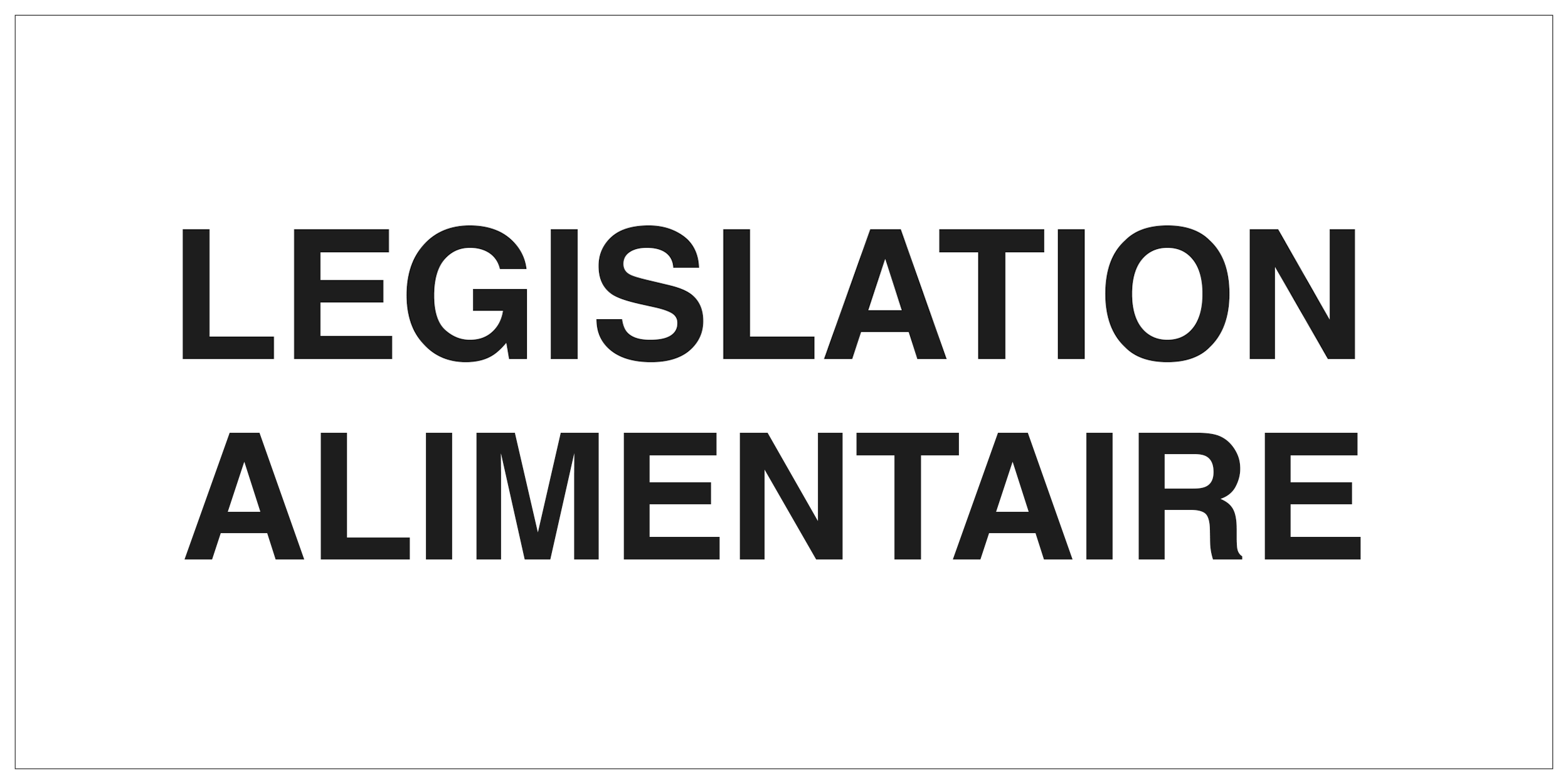 legislation alimentaire