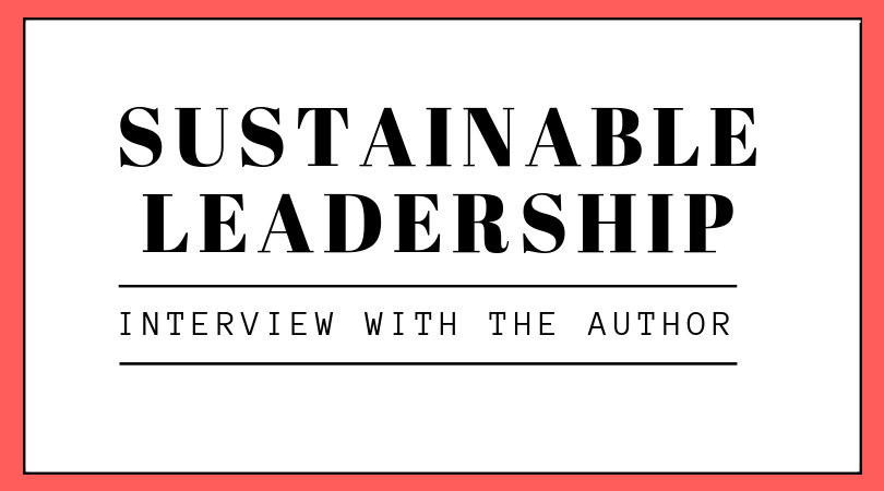 3 questions about sustainable leadership